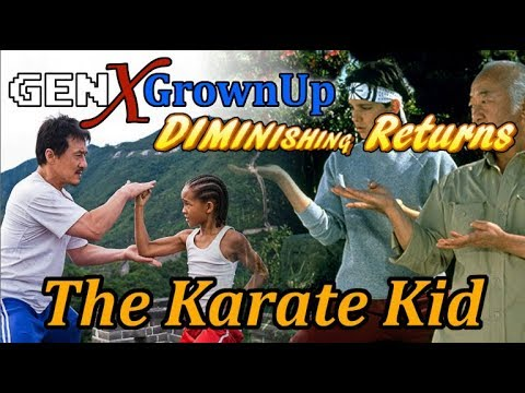Was The Karate Kid Remake Worth It? - GXG Diminishing Returns