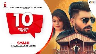 SYAHI स्याही - FULL VIDEO SONG | Khasa Aala Chahar |  Songs 2019 | new Haryanvi song | Ditto Music