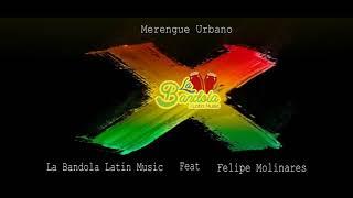 X   La Bandola Latin Music Feat Felipe Molinares