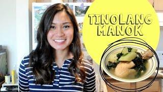 Filipino Cuisine: Tinolang Manok (chicken Ginger Stew)