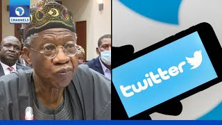 FULL VIDEO: We Did Not Ban Twitter, Only Suspended It - Lai Mohammed