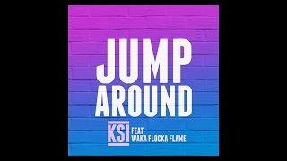 KSI - Jump Around Lyrics
