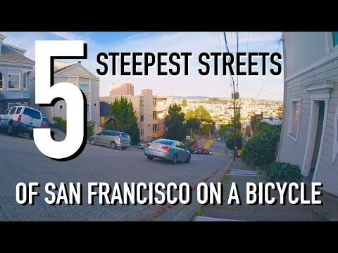 5 STEEPEST STREETS IN SAN FRANCISCO - OVER 40%!