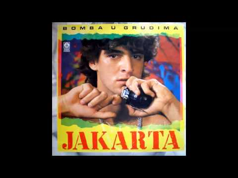 Jakarta - Bomba u grudima - (Audio 1986) HD