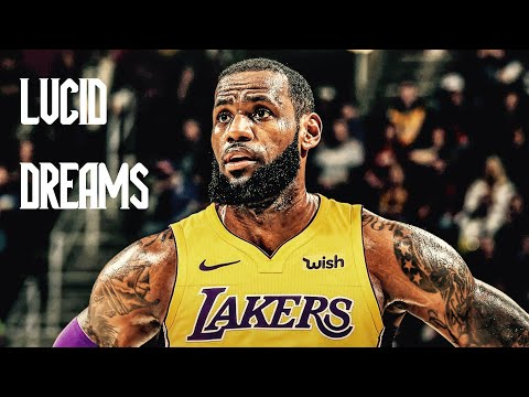 LeBron James Mix 'Lucid Dreams' 2018 (Lakers Hype)