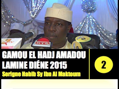 Serigne Habib Sy Ibn Serigne Cheikh Tidiane Sy AL Maktoum  - Gamou El A Lamine DIene