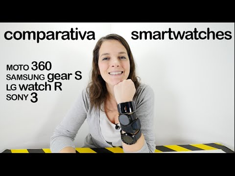 Comparativa SmartWatches Sony 3 vs Moto 360 vs LG watch R vs Samsung Gear S en español