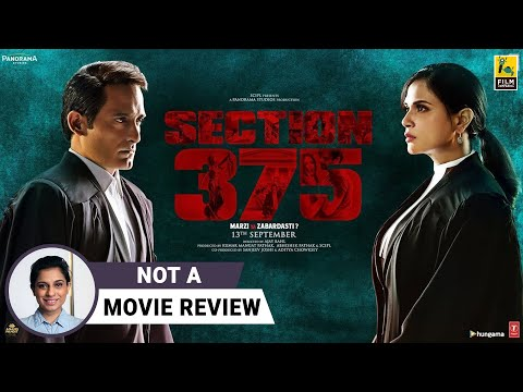 Section 375 | Not A Movie Review | Richa Chadha | Akshaye Khanna | Film Companion