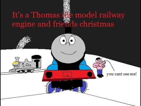 It's a Thomas the model railway engine and friends christmas