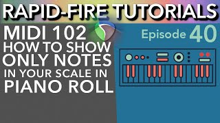 MIDI Hacks: Showing only notes from selected key in Piano Roll (Rapid-Fire Reaper Tutorials Ep40)