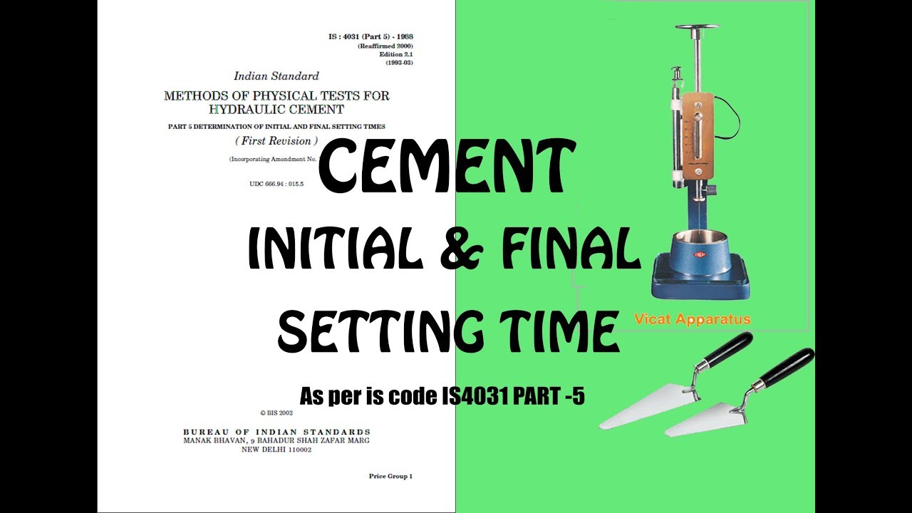 Cement Setting Time : Cement setting time test initial and final procedure by
