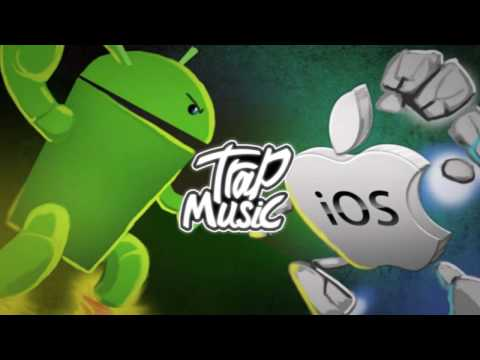 Android Ringtone Trap Remix (Android Vs Apple!!! Who Will Win???)