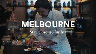 Melbourne | Stay close, go further.