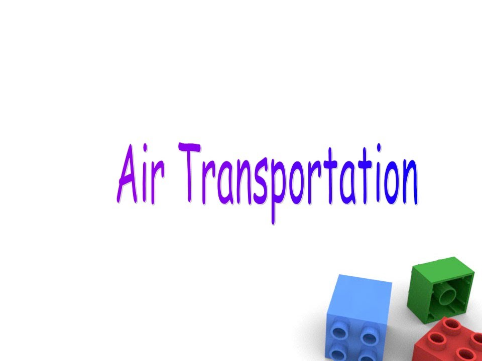 Air Transportation For Preschool Children, Air Transport
