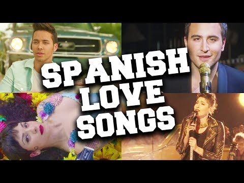 Top 100 Popular Spanish Love Songs of All Time