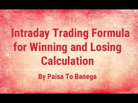 Intraday Trading Formula for Winning and Losing Calculation by Paisa To Banega