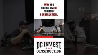 Why you should use us for home construction