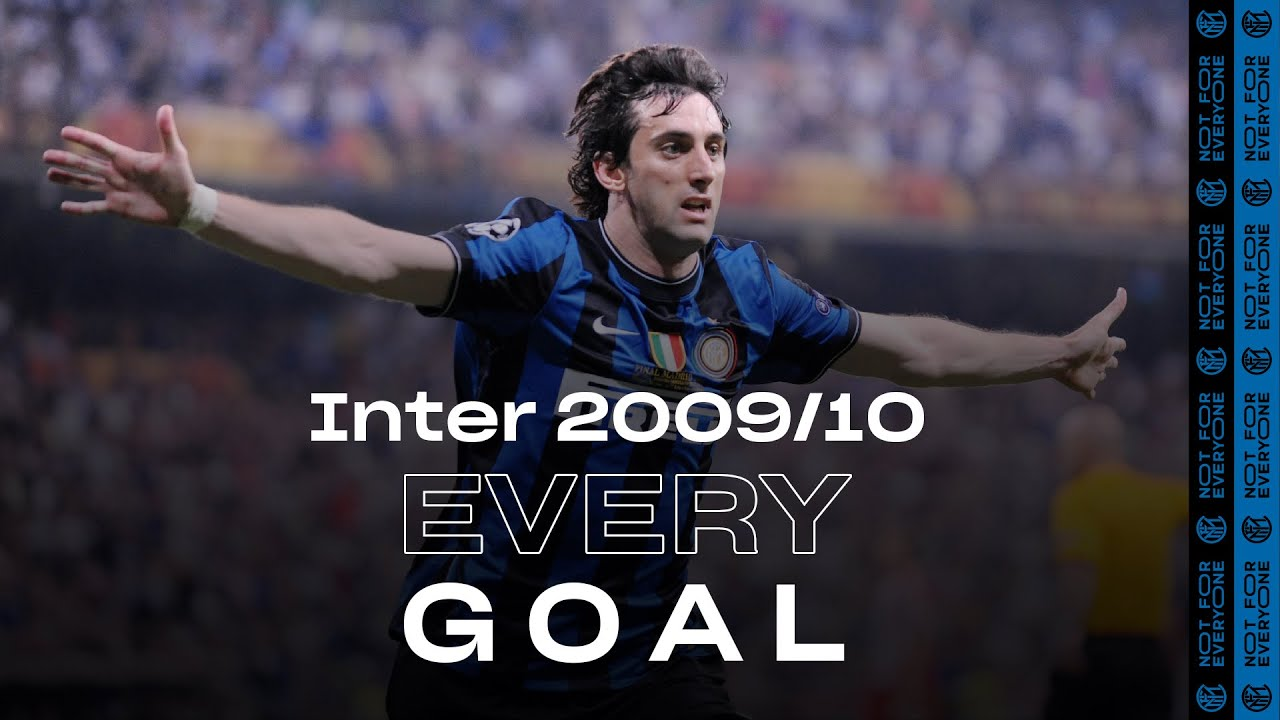 sneakers for cheap eda9b c969a EVERY GOAL! | INTER 2009/10 ⚽⚫🔵😮