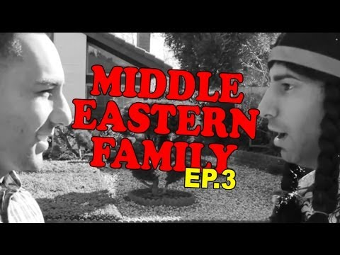 MIDDLE EASTERN FAMILY EP. 3