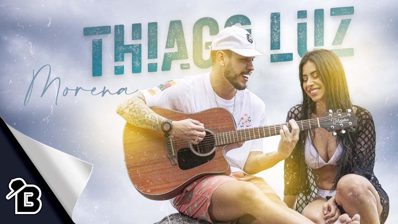 Thiago Luz - Morena (Yoobeat prod) Video Clipe Oficial 2020