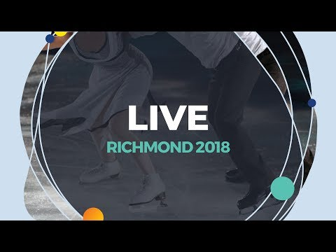 LIVE 🔴 | Ice Dance Rhythm Dance | Richmond  2018
