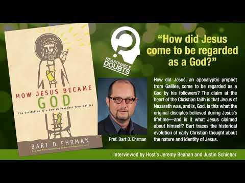 Reasonable Doubts - How Jesus Became God