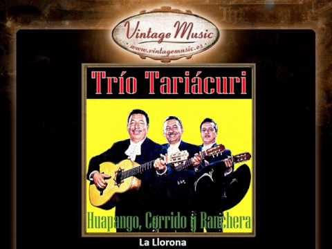 Trio Tariacuri -- La Llorona (Huapango)