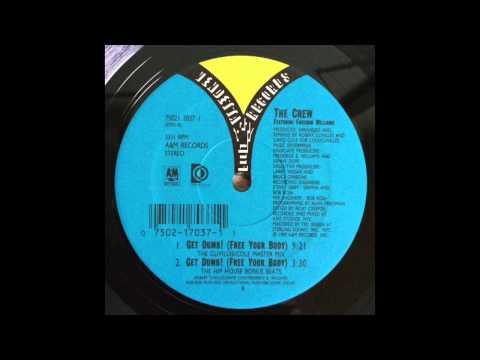 The Crew - Get Dumb! (Free Your Body) (The Hip House Bonus Beats)(1990)
