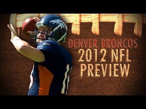 Denver Broncos 2012 Season Preview
