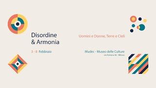Disordine & Armonia - Mudec Milano 2020