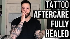 How To Treat A New Tattoo: Healing Process/Aftercare FULLY HEALED