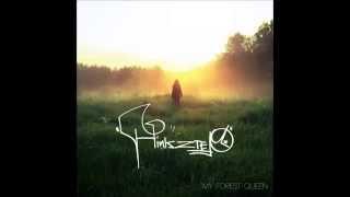 Hinkstep - Dream Again [My Forest Queen]