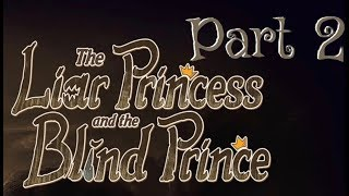 The Liar Princess and The Blind Prince PS4 part 2