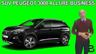 Les tutos de Berbi: le nouveau SUV Peugeot 3008 Allure business