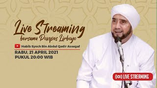 Live Streaming - Habib Syech Bin Abdul Qodir Assegaf Bersama Pondok Pesantren Lirboyo