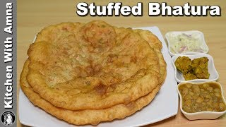 Stuffed Bhatura Recipe - How to make Soft Bhature at Home - Kitchen With Amna