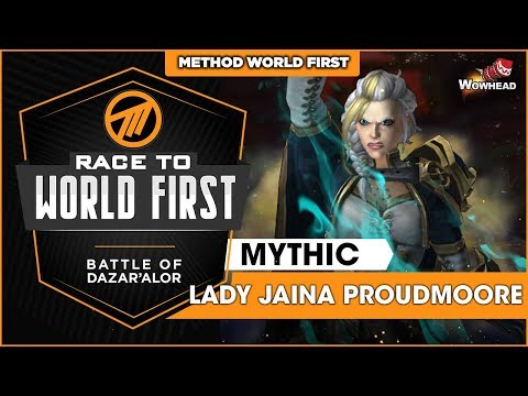 Method VS Jaina Proudmoore WORLD FIRST - Mythic Battle of Dazar'alor