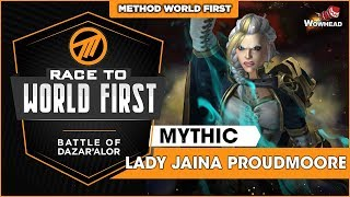 Method VS Jaina Proudmoore WORLD FIRST - Mythic Battle of Dazar'alor