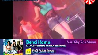 Chy Chy Viana - Benci Kamu [Official Music Video]