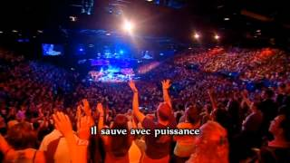 Hillsong - Sauve Avec Puissance (Mighty To Save)