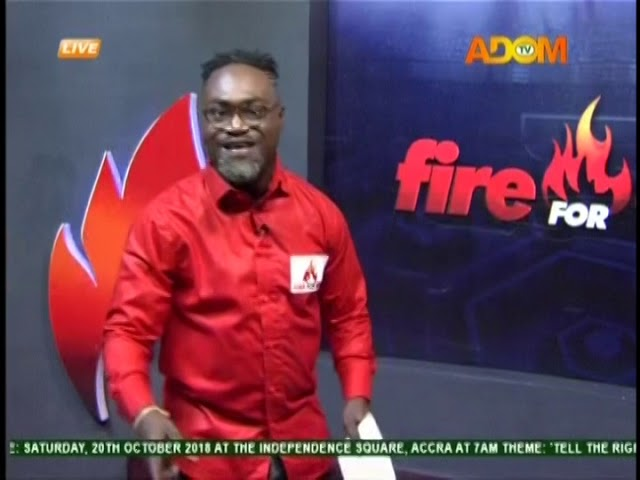 Fire 4 Fire on Adom TV (17-10-18)