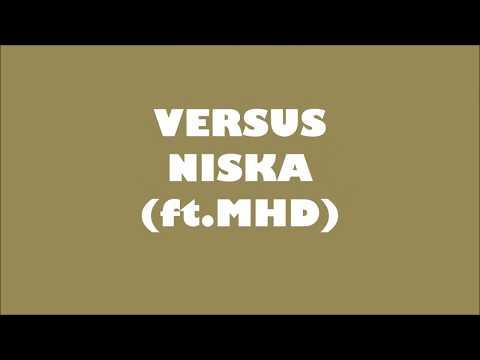 Niska - Versus (ft.MHD) (Lyrics) Paroles