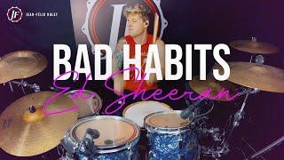 Ed Sheeran - Bad Habits (Drum Cover) by JF Nolet