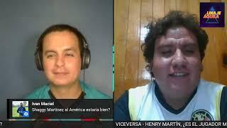 HENRY MARTÍN, EL JUGADOR MÁS INFRAVALORADO DEL CLUB AMÉRICA  -  VICEVERSA