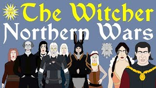 The Witcher: Complete History of the Northern Wars (Heavy Book Spoilers!)