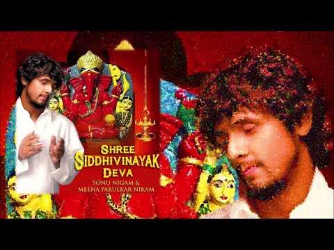 Shree Siddhivinayak Deva (Duet)   Sonu Nigam, Meena Nikam   Sanjayraj   Pandit Kiran   Times Music