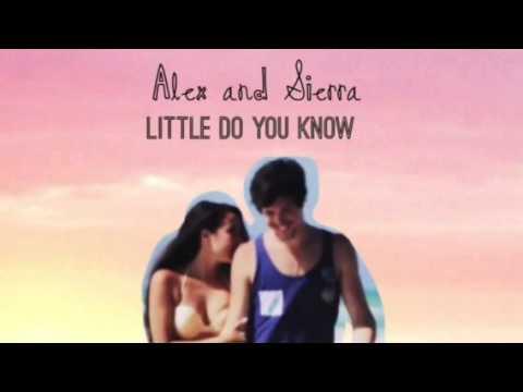 Alex & Sierra - Little Do You Know (High Pitch/Speed Audio)
