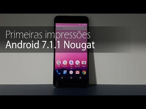 Primeiras impressões do Android 7.1 Nougat | TudoCelular.com