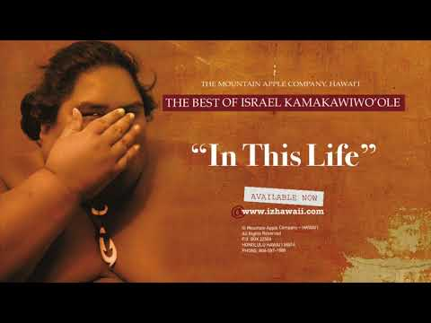 "OFFICIAL Israel ""IZ"" Kamakawiwoʻole - In This Life"