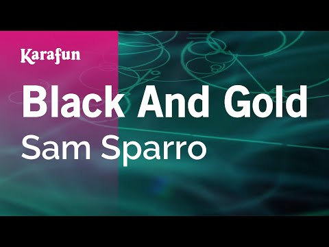 0fbb93fa1d4 Karaoke Black And Gold - Sam Sparro   - YouTube